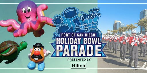 2019 Port of San Diego Holiday Bowl Parade presented by Hilton