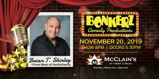 Brian T. Shirley at Bonkerz Comedy Club - McClain's