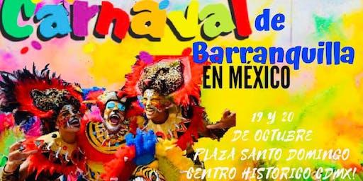 CARNAVAL DE BARRANQUILLA EN MEXICO