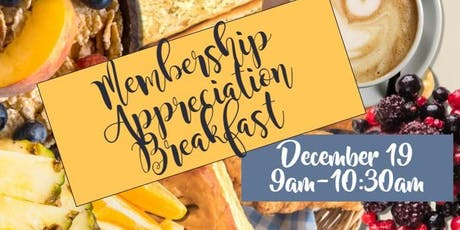 2019 Membership Appreciation Breakfast tickets