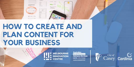 How To Create and Plan Content for your Business - Casey Cardinia  tickets