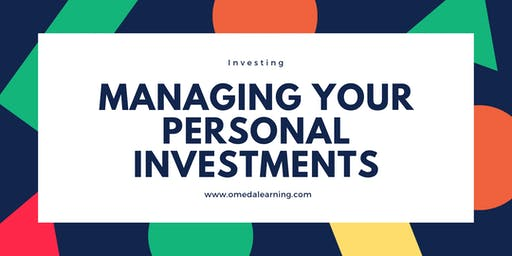 Managing Your Personal Investments