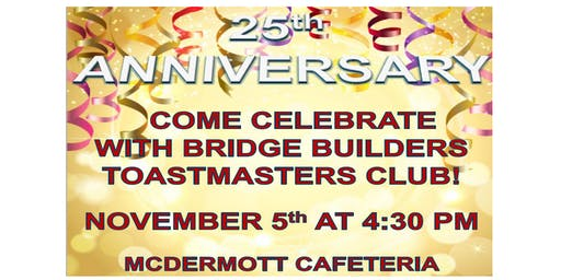 Bridge Builders Toastmasters 25th Anniversary Celebration
