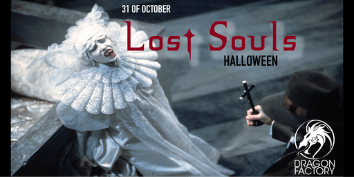 Dragon Factory's Lost Souls Halloween