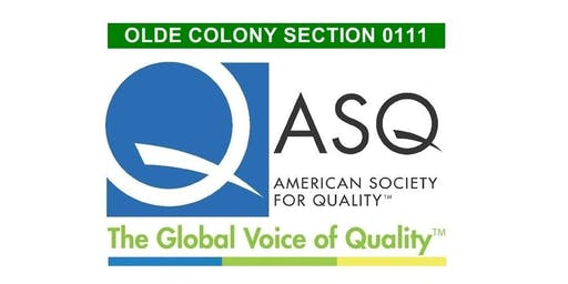 ASQ Olde Colony 10/16/2019 Monthly Meeting and Networking - ASQ Update on Transition