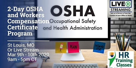 2-Day OSHA and Workers Compensation Certificate Program (Starts 3/9/2020) tickets