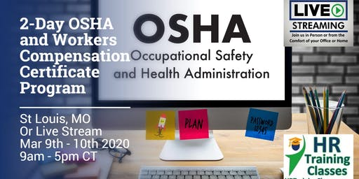 2-Day OSHA and Workers Compensation Certificate Program (Starts 3/9/2020)