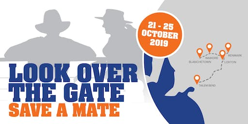 LOOK OVER THE GATE - SAVE A MATE Wellbeing Roadshow
