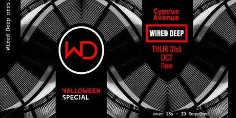 Wired Deep - Halloween Special tickets