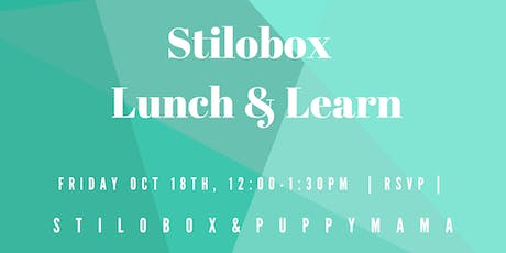 Stilobox Lunch & Learn - Influencer Marketing + Building Organic Online Communities tickets