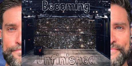 Becoming Unfinished tickets