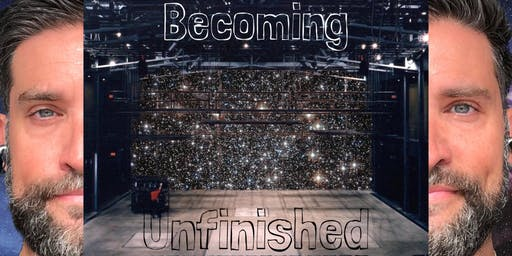 Becoming Unfinished