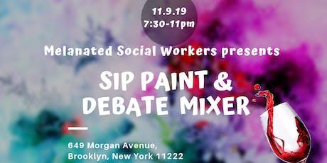 Sip Paint & Debate Mixer tickets