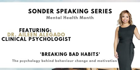 Breaking Bad Habits: The Psychology of Behaviour Change with Dr. Aileen tickets