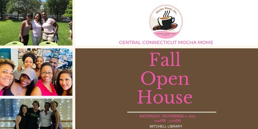 Central Connecticut Mocha Moms - Open House!!