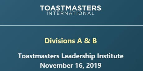 Toastmasters Leadership Institute - Divisions A & B tickets