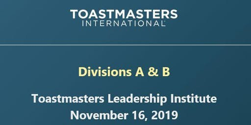 Toastmasters Leadership Institute - Divisions A & B