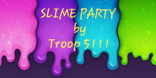 Girl Scout Slime Party