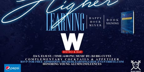 """HIGHER LEARNING"" A NOIR & Black Varsity Mixer tickets"
