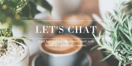 Let's Chat Over Morning Tea tickets