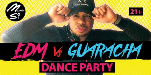 EDM VS GUARACHA DANCE PARTY