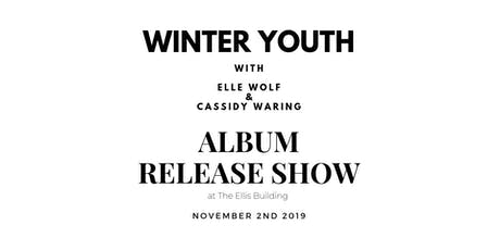 "Winter Youth - ""Home"" Album Release Show tickets"