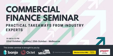 Commercial Finance Broker Seminar - Melbourne tickets