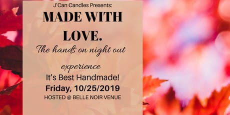 Made With Love- Candle Workshop tickets