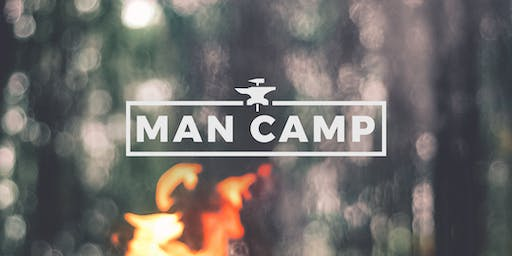 MAN CAMP | Forge a Legacy for Christ