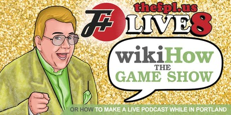 The F Plus Live! (Or: How To Make A Live Podcast In Portland) tickets