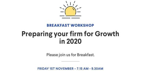 BOMA Breakfast Workshop - Preparing Your Firm For Growth In 2020 tickets