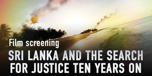 Film screening: Sri Lanka and the search for justice ten years on