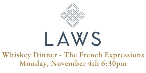 """Laws Whiskey Dinner at LeRoux - """"The French Expressions"""""""
