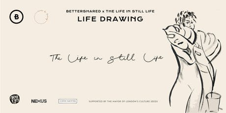 The Life in Still Life Drawing tickets