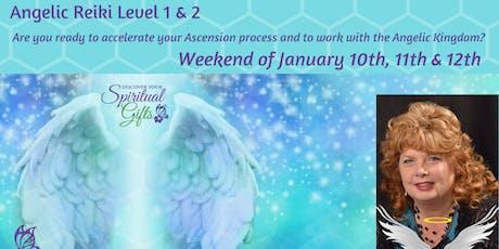 Angelic Reiki Level 1 & 2 (Weekend Class - 3 days) tickets