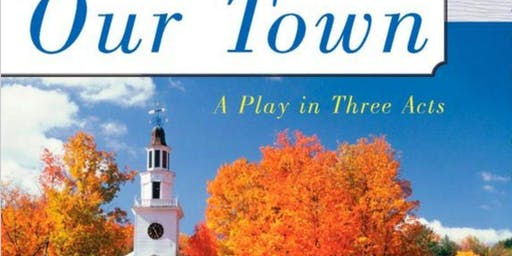 Friday Night Theatrical Production of Our Town