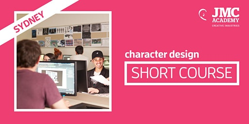 Character Design Short Course (JMC Sydney)