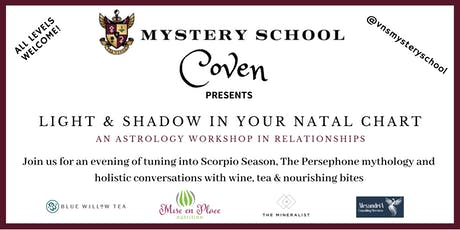 """Astrology  workshop in Relationships """"Light & Shadow in Your Natal Chart"""" tickets"""