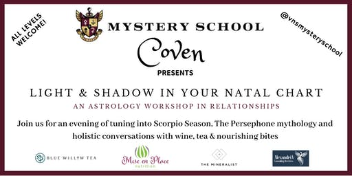 "Astrology  workshop in Relationships ""Light & Shadow in Your Natal Chart"""