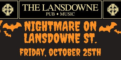 Nightmare On Lansdowne St. Halloweekend Party At The Lansdowne Pub! tickets