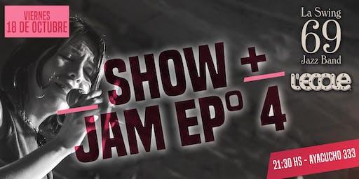 La Swing 69 SHOW + JAM Ep 4