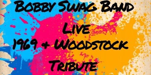 Bobby Swag Band  1969 and Woodstock Tribute show