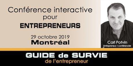 Conférence interactive / Guide de survie de l'entrepreneur tickets