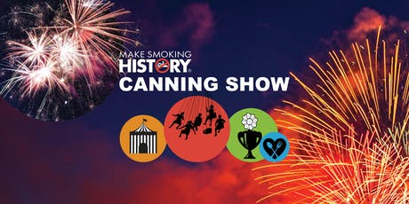 Canning Show 2019 presented by Make Smoking History tickets