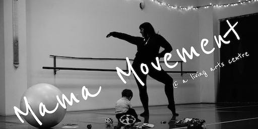 Mama Movement, Dance class designed for mothers.