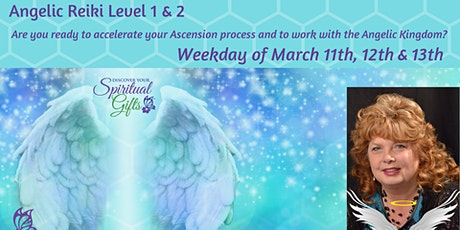 Angelic Reiki Level 1 & 2 (Weekday Class - 3 days) tickets