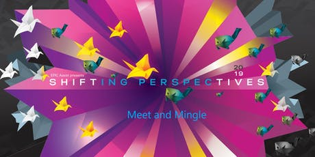 """EPIC Assist Exhibition """"Shifting Perspectives"""" Meet and Mingle Event tickets"""