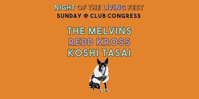 Melvins w/ Redd Kross (Night of the Living Fest)