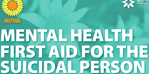 Mental Health First Aid for the Suicidal Person - Midland