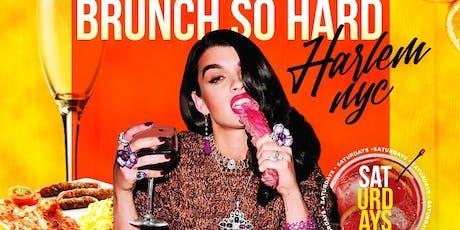 BRUNCH SO HARD in Harlem tickets